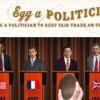 Egg a politician to keep fair trade on the agenda
