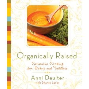 Organically Raised by Anni Daulter